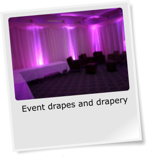 Event drapes and drapery